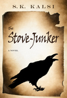 The Stove-Junker by S.K. Kalsi