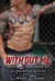 Without Me by Chelle Bliss