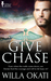 Give Chase (St. Hawk's Medical, #2)