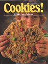 Cookies! A Cookie Lover's Collection