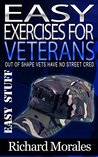 Easy Exercises for Veterans by Richard Morales