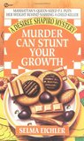 Murder Can Stunt Your Growth (Desiree Shapiro Mystery #3)