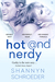 Hot & Nerdy by Shannyn Schroeder