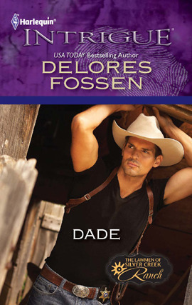 Dade (The Lawmen of Silver Creek Ranch #2)