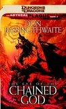 The Eye of the Chained God (The Abyssal Plague, #3)