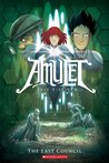 Amulet, Vol. 4: The Last Council (Amulet, #4)
