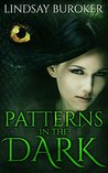 Patterns in the Dark (Dragon Blood, #4)