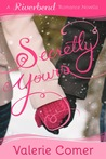 Secretly Yours (Riverbend Romance #1)