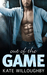 Out of the Game (In the Zone, #3)