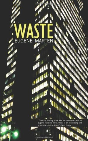 Waste by Eugene Marten