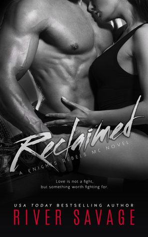 Reclaimed (Knights Rebels MC, #2.5)