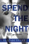 Spend the Night III (The Hotel Collection, #3)