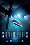 The Silver Ships