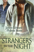 Strangers In The Night (Strangers, #1)