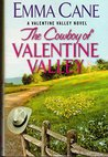 The Cowboy of Valentine Valley (A Valentine Valley Novel)