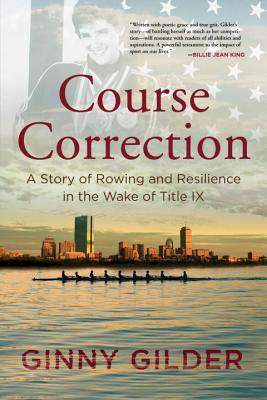 Course Correction: A Story of Rowing and Resilience in the Wake of Title IX
