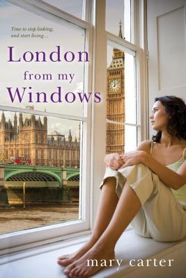 London From My Windows by Mary Carter