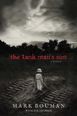The Tank Man's Son: A Memoir