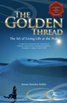 The Golden Thread, The Art of Living Life at the Peak