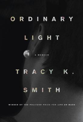 Ordinary Light: A memoir