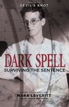 Dark Spell: Surviving the Sentence