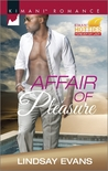 Affair of Pleasure by Lindsay Evans