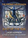 East of the Sun by Jade Kerrion