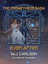 Ever After by M.J. Carlson