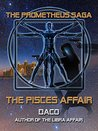 The Pisces Affair by Daco