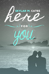 Here For You (Sunshine and Happiness #1)