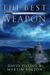 The Best Weapon: A World Apparent Tale (The World Apparent Tales, #1)
