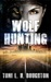 Wolf Hunting (A Wolf in the Land of the Dead, #3)