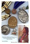 Indian Peace Medals and Related Items: Collecting the Symbols of Peace and Friendship