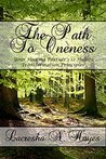 The Path to Oneness: Your Healing Partner's 12 Holistic Transformation Principles