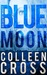 Blue Moon (Katerina Carter Color of Money Mystery, #2)