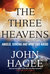 The Three Heavens by John Hagee