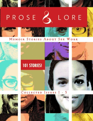 Prose & Lore Collected Issues 1-5 by Audacia Ray