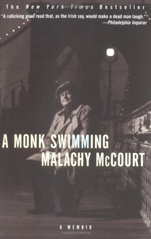 A Monk Swimming by Malachy McCourt