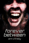 Forever Between (Between Life and Death, #2)