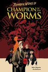 ZombieWorld: Champion of the Worms (2nd edition) (Zombie World)