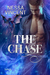 The Chase by Nessa Vincent