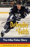Defender of Faith: The Mike Fisher Story (Enhanced Edition) (ZonderKidz Biography)