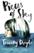 Pieces of Sky by Trinity Doyle