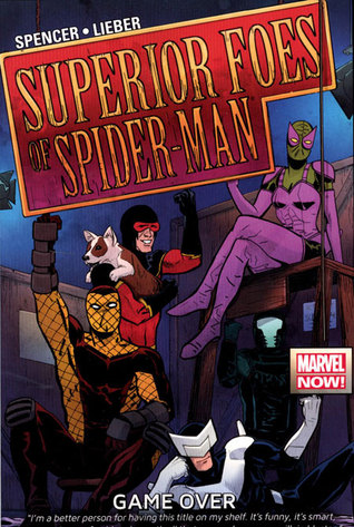 The Superior Foes of Spider-Man, Vol. 3: Game Over