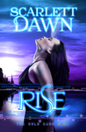 Rise (Cold Mark, #4)