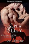 Alpha Bully by Sam Crescent