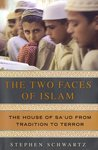 The Two Faces of Islam: The House of Sa'ud from Tradition to Terror