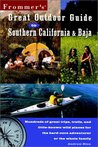 Frommer's Great Outdoor Guide to Southern California & Baja