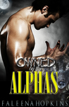 Owned By The Alphas - Part One  (Werewolves of Yosemite, #1)
