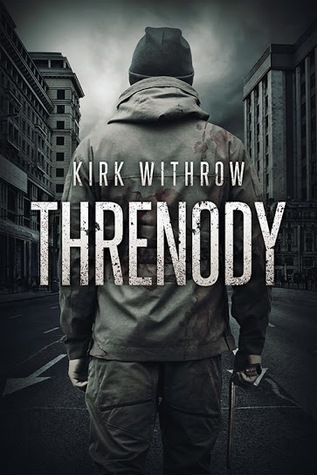 Threnody by Kirk Withrow